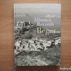 Livres d'occasion: ÀLBUM DE RECORDS. BEGUR - EDICIONS BAIX EMPORDÀ - EN CATALÁN. Lote 189095668