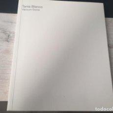 Libros de segunda mano: TANIA BLANCO. VACUUM DOME. Lote 189940825