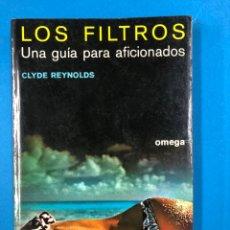 Libros de segunda mano: LOS FILTROS, UNA GUIA PARA AFICIONADOS - CLYDE REYNOLDS - ED OMEGA 1977. Lote 190319595