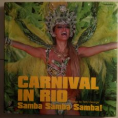 Libros de segunda mano: CARNIVAL IN RIO. SAMBA... TERRY GEORGE. EARBOOKS 2005. CARNAVAL. Lote 190766163