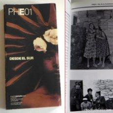 Libros de segunda mano: PHE01 DESDE EL SUR - LIBRO GUÍA PHOTO ESPAÑA 2001 - DEL FESTIVAL INTERNACIONAL DE FOTOGRAFÍA - ARTE. Lote 191213358