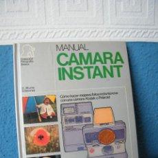 Libros de segunda mano: MANUAL CÁMARA INSTANT - MICHAEL LANGFORD - H. BLUME EDICIONES - MADRID (1980). Lote 192524590