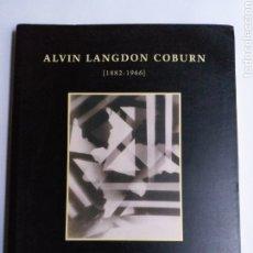 Libros de segunda mano: ALBÍN LANGDON COBURN 1882 1966 . A CORUÑA.MADID FUNDACIÓN PEDRO BARRIE . FOTOGRAFÍA. Lote 192816377