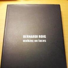 Libros de segunda mano: BERNARDÍ ROIG. WALKING ON FACES (LA LLOTJA, PALMA DE MALLORCA). Lote 193038717