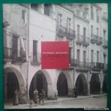Libros de segunda mano: BANYOLES FOTOGRAFÍA JAUME CLARAMUNT LIBRO FOTÒGRAFS BANYOLINS TIRADA LIMITADA. Lote 193334195