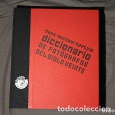 Libros de segunda mano: DICCIONARIO DE FOTÓGRAFOS DEL SIGLO VEINTE. HANS-MICHAEL KOETZLE.. Lote 193632493