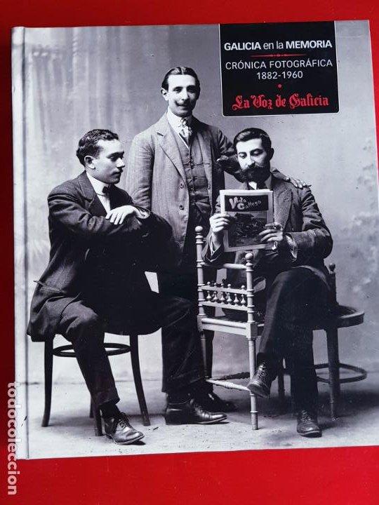 LIBRO-GALICIA EN LA MEMORIA-CRÓNICA FOTOGRÁFICA-1802/1960-VER FOTOS (Libros de Segunda Mano - Bellas artes, ocio y coleccionismo - Diseño y Fotografía)