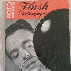 Libros de segunda mano: FLASH (RELAMPAGO). - FRERK, F.W.. Lote 194369471