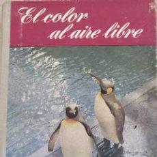 Libros de segunda mano: EL COLOR AL AIRE LIBRE. - WELLS, GEORGE.. Lote 194369486