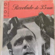 Libros de segunda mano: REVELADO DE PELICULAS DE 35 MILIMETROS. - HARRIS, PERCY W.. Lote 194369492