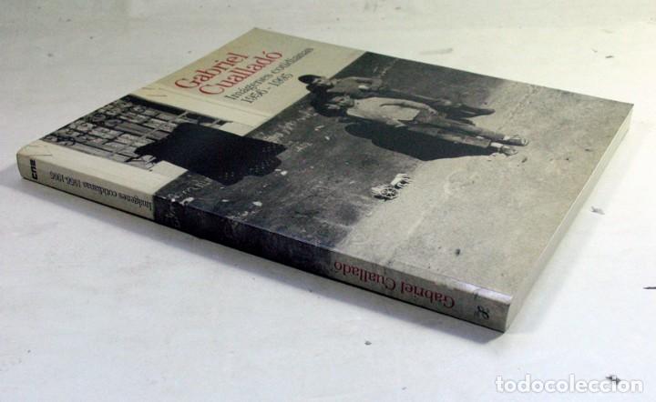 Libros de segunda mano: GABRIEL CUALLADÓ. IMAGENES COTIDIANAS 1956 – 1995. MINISTERIO DE CULTURA. 1996 - Foto 3 - 194525976