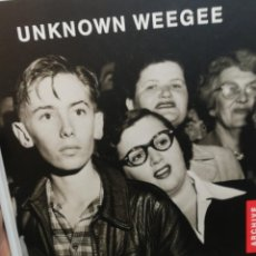 Libros de segunda mano: UNKNOWN WEEGEE. ESSAYS BY LUC SANTE, PAUL STRAND AND RALPH STEINER. Lote 194576652