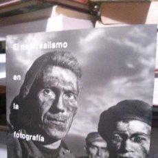 Libros de segunda mano: EL NEORREALISMO EN LA FOTOGRAFIA ITALIANA, ISTITUTO ITALIANO DI CULTURA MADRID. Lote 194613906