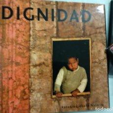 Libros de segunda mano: DIGNIDAD - LIÉBANA NAVARRO, ANTONIO. Lote 194684271
