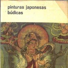 Libros de segunda mano: PINTURAS JAPONESAS BÚDICAS - TEXTO DE PHILIP S.RAWSON - RAUTER - 1963. Lote 194792703