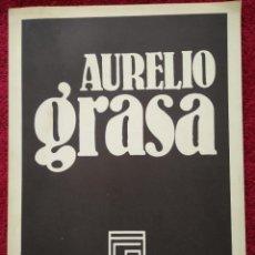 Libros de segunda mano: AURELIO GRASA 1893-1972 ... GALERÍA DE ARTE COSTA/3. Lote 194932461