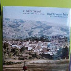 Libros de segunda mano: EL COLOR DEL SOL: LA PLACA AUTOCROMA EN ESPAÑA/ COLOR FROM SUNLIG HT: THE AUTOCHROME IN SPAIN (CASTE. Lote 194933321