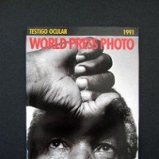 Libros de segunda mano: TESTIGO OCULAR 1991. WORLD PRESS PHOTO. Lote 195030976