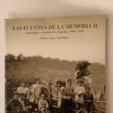 Libros de segunda mano: LA FUENTES DE LA MEMÒRIA II. FOTOGRAFIA Y SOCIEDAD EN ESPAÑA. 1900 - 1939. PUBLIO LOPEZ MODEJAR. Lote 195034733