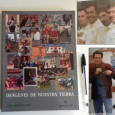 Libros de segunda mano: IMÁGENES DE NUESTRA TIERRA 1997 LIBRO FOTOPERIODISMO AGENCIA EFE FOTOS ANDALUCÍA ESPAÑA FOTOGRAFÍAS. Lote 195041475