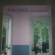 Libros de segunda mano: FINLAND: LAND OF BEAUTY ANNE SAARENOJA. Lote 195042495