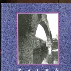 Libros de segunda mano: PALMA DE MALLORCA. LA CIUTAT I LES OMBRES. FOTOGRAFIA V. MATAS. TEXT. G. JANER MANILA. 1988. Lote 195077420