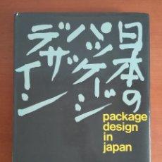 Libros de segunda mano: PACKAGE DESIGN IN JAPAN - ITS HISTORY ITS FACES - AÑO 1976 - DISEÑO PUBLICIDAD. Lote 195222520