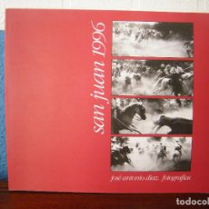Libros de segunda mano: SAN JUAN 1996 (EL SANTO PAGANO) - JOSÉ ANTONIO DÍEZ - SORIA IMAGINADA - SORIA (1997). Lote 195269212