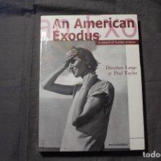 Libros de segunda mano: AN AMERICAN EXODUS.A RECORD OF HUMAN EROSION. DOROTHEA LANGE & PAUL TAYLOR.TEXTO EN INGLÉS Y FRANCÉS. Lote 195333720