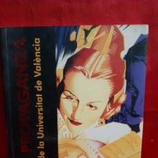 Libros de segunda mano: ART I PROPAGANDA. CARTELLS DE LA UNIVERSITAT DE VALENCIA PUBL . DE LA UNIV VALENCIA 2001 EN BUEN EST. Lote 195335546