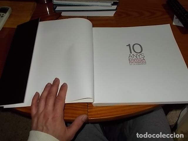 Libros de segunda mano: 10 AÑOS IBIZA PATRIMONIO DE LA HUMANIDAD 1999 -2009. HISTORIA, ARQUITECTUTA, ARQUEOLOGÍA... IBIZA - Foto 3 - 195336293