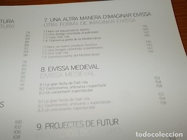 Libros de segunda mano: 10 AÑOS IBIZA PATRIMONIO DE LA HUMANIDAD 1999 -2009. HISTORIA, ARQUITECTUTA, ARQUEOLOGÍA... IBIZA - Foto 10 - 195336293