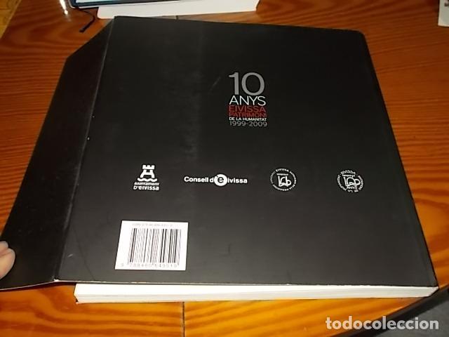 Libros de segunda mano: 10 AÑOS IBIZA PATRIMONIO DE LA HUMANIDAD 1999 -2009. HISTORIA, ARQUITECTUTA, ARQUEOLOGÍA... IBIZA - Foto 36 - 195336293