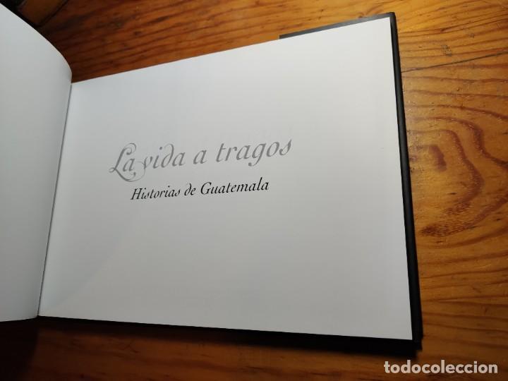 Libros de segunda mano: La vida a tragos : historias de Guatemala. Rovira, Bru. - Foto 2 - 195345115