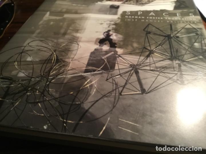 Libros de segunda mano: Spaces Norman Foster Jose Manuel Ballester Y - Foto 7 - 195345175