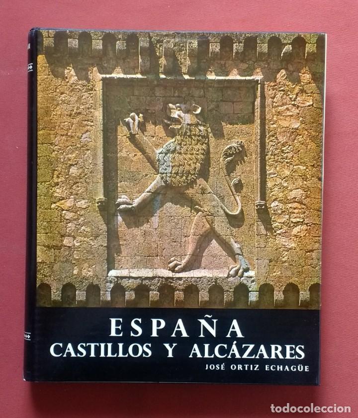 Libros de segunda mano: JOSE ORTIZ-ECHAGÜE - ESPAÑA: PUEBLOS Y PAISAJES - CASTILLOS Y ALCAZARES - MISTICA - AÑOS 60. - Foto 6 - 195369453