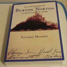 Libros de segunda mano: LAS FOTOGRAFÍAS DE BURTON NORTON. UN RELATO DE W. G. JONES / MOMEÑE, EDUARDO. Lote 195408010