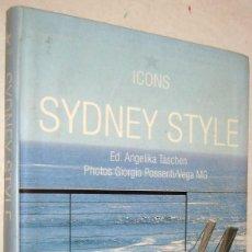 Libros de segunda mano: SYDNEY STYLE - ANGELIKA TASCHEN Y GIORGIO POSSENTI - ILUSTRADO - ESPAÑOL, ITALIANO Y PORTUGUES. Lote 195408950