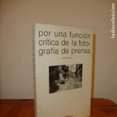 Libros de segunda mano: POR UNA FUNCIÓN CRÍTICA DE LA FOTOGRAFÍA DE PRENSA - PEPE BAEZA, DEDICADO POR EL AUTOR- GUSTAVO GILI. Lote 195430326