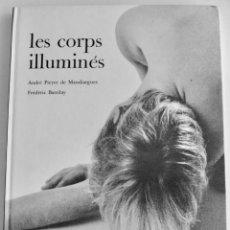 Libros de segunda mano: A. PIERRE DE MANDIARGUES, FRÉDERIC BARZILAY. LES CORPS ILLUMINÉS. MERCURE DE FRANCE, 1965. EROTISMO . Lote 195505091