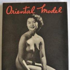 Libros de segunda mano: JOHN EVERARD. ORIENTAL MODEL. ROBERT HALE LIMITED, 1ª EDICION, LONDRES, 1955. FOTOGRAFÍA Y EROTISMO. Lote 195512156