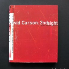 Libros de segunda mano: DAVID CARSON: 2NDSIGHT. EL DISEÑO GRÁFICO DESPUÉS DE THE END OF PRINT – LEWIS BLACKWELL – 1998. Lote 195849782