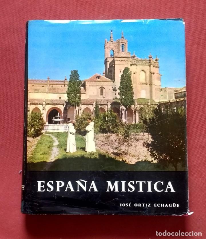 Libros de segunda mano: JOSE ORTIZ-ECHAGÜE - ESPAÑA: PUEBLOS Y PAISAJES - CASTILLOS Y ALCAZARES - MISTICA - AÑOS 60. - Foto 10 - 195369453
