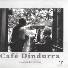 Libros de segunda mano: CAFÉ DINDURRA ( GIJÓN ). LIBRO DE FOTOGRAFÍAS.. Lote 196351350