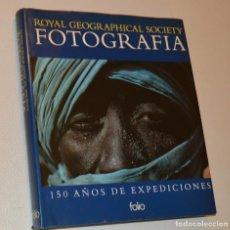Libros de segunda mano: ROYAL GEOGRAPHIC SOCIETY - FOTOGRAFÍA - ED. FOLIO / 150 AÑOS DE EXPEDICIONES. Lote 196527117