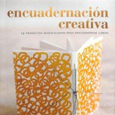 Libri di seconda mano: ENCUADERNACIÓN CREATIVA 15 PROYECTOS MARAVILLOSOS PARA ENCUADERNAR LIBROS - RACHEL HAZELL - BLUME. Lote 196564254