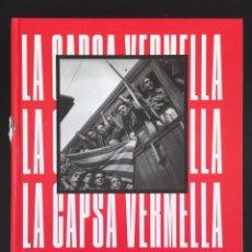 Libros de segunda mano: LA CAPSA VERMELLA: LA GUERRA CIVIL FOTOGRAFIADA PER ANTONI CAMPAÑÀ. COMANEGRA, 2019.. Lote 198531003