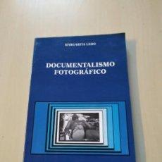 Libros de segunda mano: DOCUMENTALISMO FOTOGRÁFICO - MARGARITA LEDO. CÁTEDRA. Lote 198877891