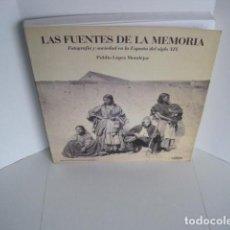 Livres d'occasion: LAS FUENTES DE LA MEMORIA. FOTOGRAFÍA Y SOCIEDAD EN LA ESPAÑA DEL SIGLO XIX. PUBLIO LÓPEZ MONDÉJAR. . Lote 199486980