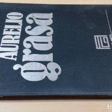 Libros de segunda mano: AURELIO GRASA - 1893 - 1972 - GALERIA COSTA 3 ZARAGOZA ARAGONQ105. Lote 199678060